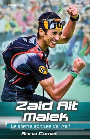 portada del libro zaid ait malek la eterna sonrisa del trail