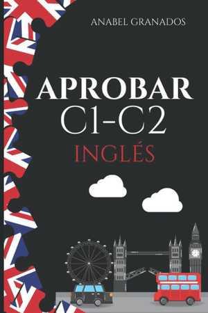 portada del libro Aprobar C1-C2 inglés