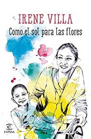 portada del libro como el sol para las flores