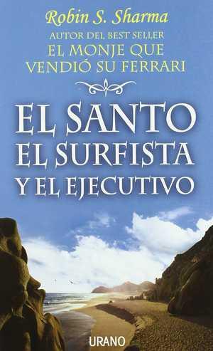 portada del libro el santo el surfista y el ejecutivo