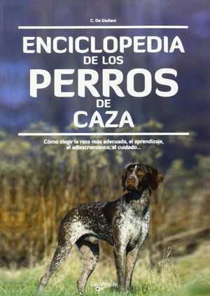 portada del libro enciclopedia de los perros de caza