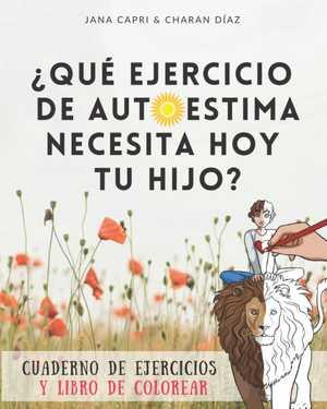 portada del libro qué ejercicio de autoestima necesita hoy tu hijo