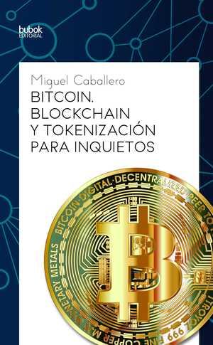portada del libro bitcoin blockchain y tokenización para inquietos