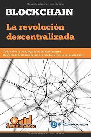 portada del libro blockchain la revolución descentralizada