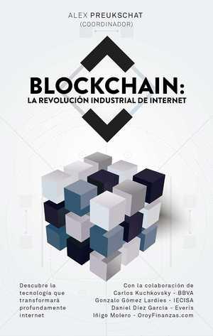 portada del libro blockchain la revolución industrial de internet