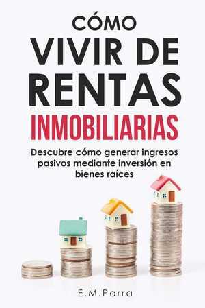 portada del libro como vivir de rentas inmobiliarias