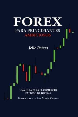 portada del libro forex para principiantes ambiciosos