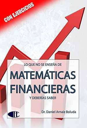 portada del libro lo que no se enseña de matemáticas financieras y deberías saber